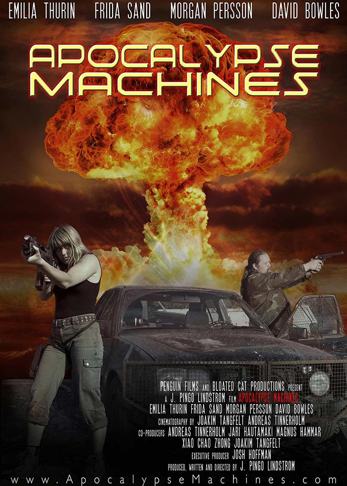 APOCALYPSE MACHINES, action/sci-fi, feature film, directed by J. Pingo Lindstrom.